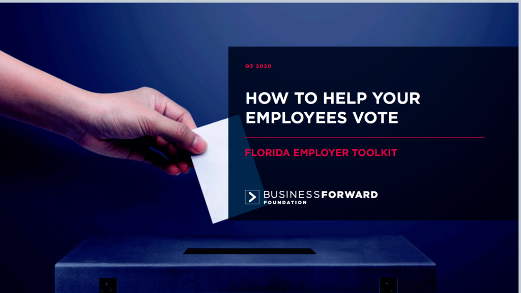 FLORIDA TOOLKIT: HOW TO HELP YOUR EMPLOYEES VOTE