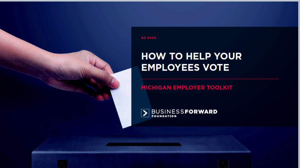 MICHIGAN TOOLKIT: HOW TO HELP YOUR EMPLOYEES VOTE