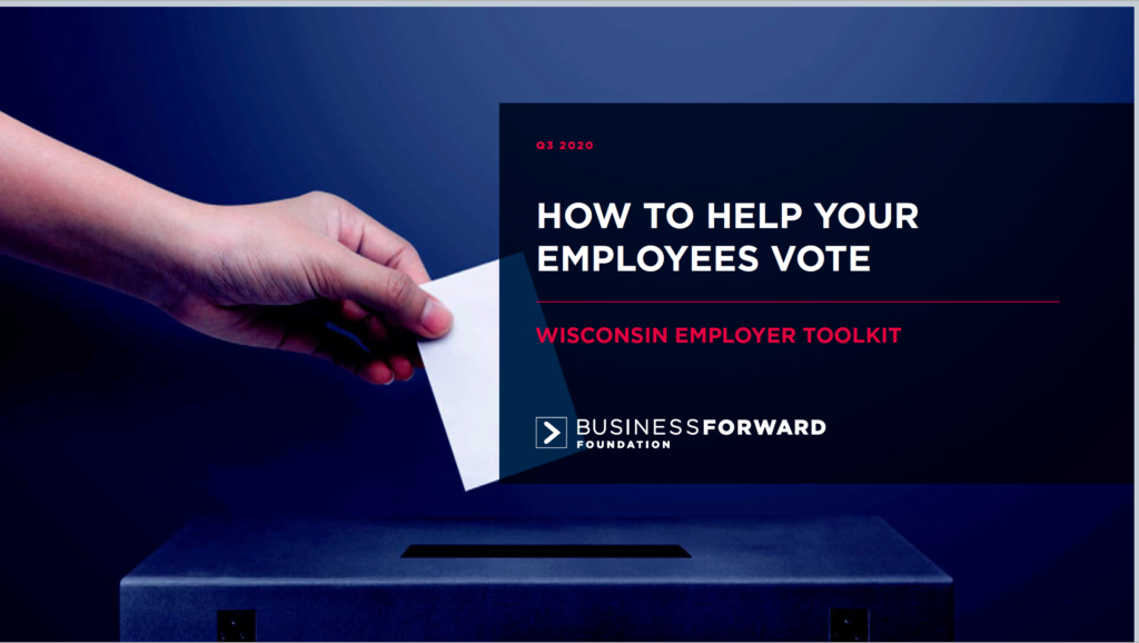 WISCONSIN TOOLKIT: HOW TO HELP YOUR EMPLOYEES VOTE